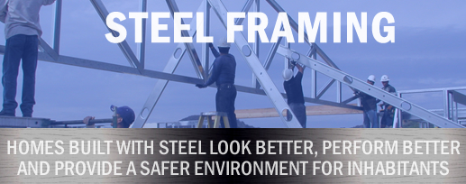 ABOUT STEEL FRAMING